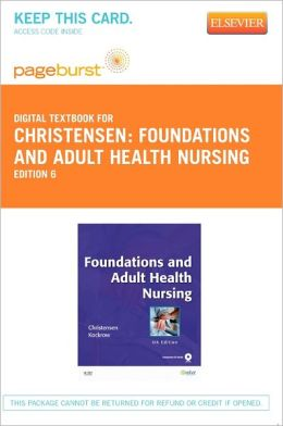 Foundations and Adult Health Nursing - Pageburst Digital Book (Retail Access Card)