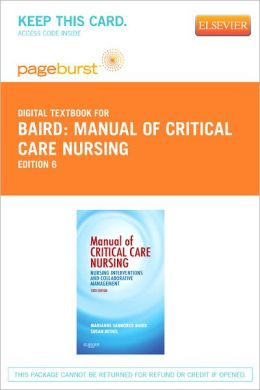 Manual of Critical Care Nursing - Pageburst Digital Book (Retail Access Card): Nursing Interventions and Collaborative Management