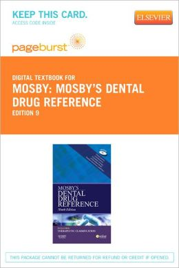 Mosby's Dental Drug Reference - Pageburst Digital Book (Retail Access Card)