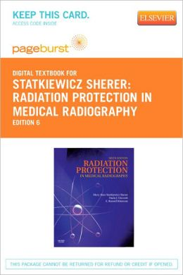 Radiation Protection in Medical Radiography - Pageburst Digital Book (Retail Access Card)