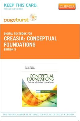 Conceptual Foundations - Pageburst Digital Book (Retail Access Card): The Bridge to Nursing Practice