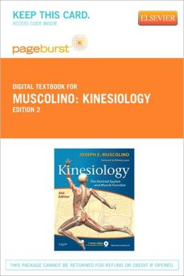 Kinesiology - Pageburst Digital Book (Retail Access Card): The Skeletal System and Muscle Function