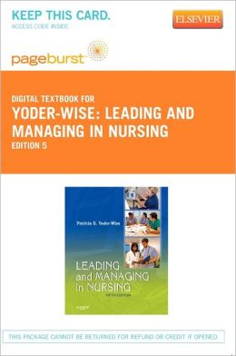 Leading and Managing in Nursing - Pageburst Digital Book (Retail Access Card)