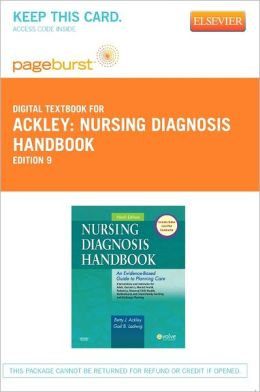 Nursing Diagnosis Handbook - Pageburst Digital Book (Retail Access Card): An Evidence-Based Guide to Planning Care