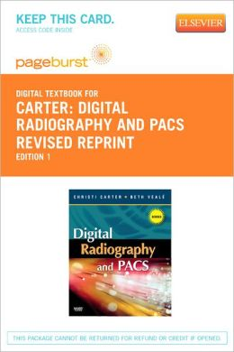 Digital Radiography and PACS Revised Reprint - Pageburst Digital Book (Retail Access Card)