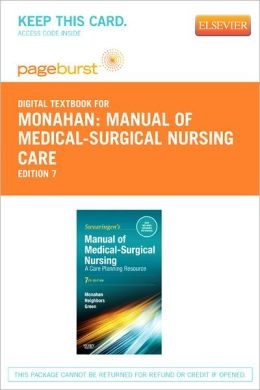 Manual of Medical-Surgical Nursing Care - Pageburst Digital Book (Retail Access Card): Nursing Interventions and Collaborative Management