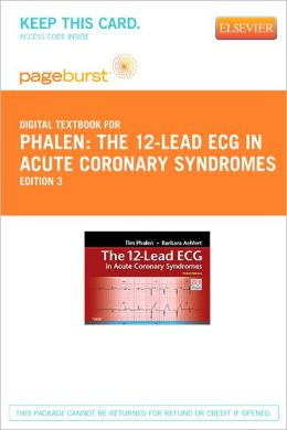 The 12-Lead ECG in Acute Coronary Syndromes - Pageburst Digital Book (Retail Access Card)