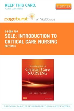 Introduction to Critical Care Nursing - Pageburst E-Book on VitalSource (Retail Access Card)