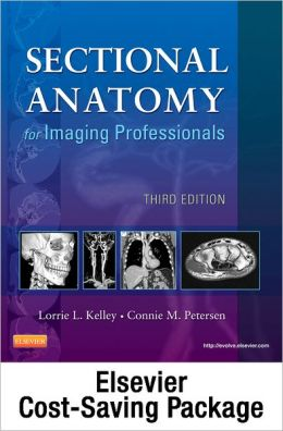 Mosby's Radiography Online for Sectional Anatomy for Imaging Professionals (User Guide, Access Code, Textbook, and Workbook Package)