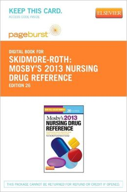 Mosby's 2013 Nursing Drug Reference - Pageburst Digital Book (Retail Access Card)