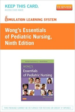 Simulation Learning System for Hockenberry: Wong?s Essentials of Pediatric Nursing (User Guide and Access Code)