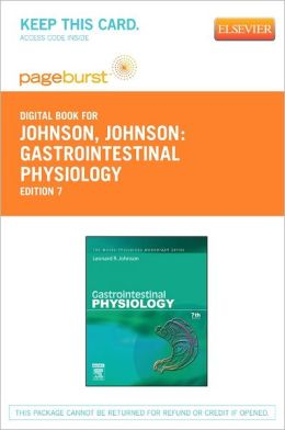 Gastrointestinal Physiology - Pageburst E-Book on VitalSource (Retail Access Card): Mosby Physiology Monograph Series