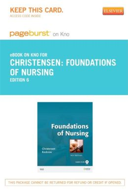 Foundations of Nursing - Pageburst E-Book on Kno (Retail Access Card)