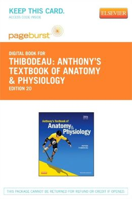 Anthony's Textbook of Anatomy & Physiology - Pageburst E-Book on VitalSource (Retail Access Card)