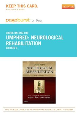 Neurological Rehabilitation - Pageburst E-Book on Kno (Retail Access Card)