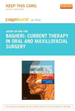 Current Therapy In Oral and Maxillofacial Surgery- Pageburst E-Book on Kno (Retail Access Card)