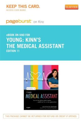 Kinn's The Medical Assistant - Pageburst E-Book on Kno (Retail Access Card): An Applied Learning Approach