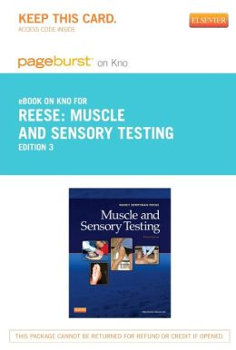 Muscle and Sensory Testing - Pageburst E-Book on Kno (Retail Access Card)