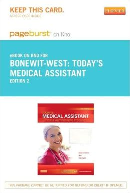 Today's Medical Assistant - Pageburst E-Book on Kno (Retail Access Card): Clinical & Administrative Procedures
