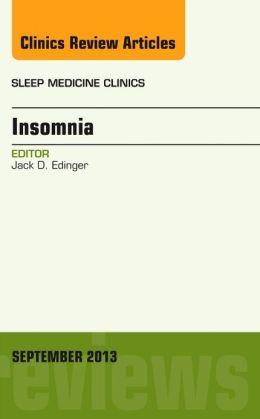 Insomnia, An Issue of Sleep Medicine Clinics