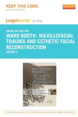 Maxillofacial Trauma and Esthetic Facial Reconstruction - Pageburst E-Book on Kno (Retail Access Card)