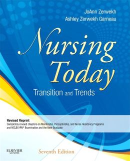 Nursing Today - Revised Reprint: Transitions and Trends