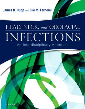 Head, Neck, and Orofacial Infections: A Multidisciplinary Approach