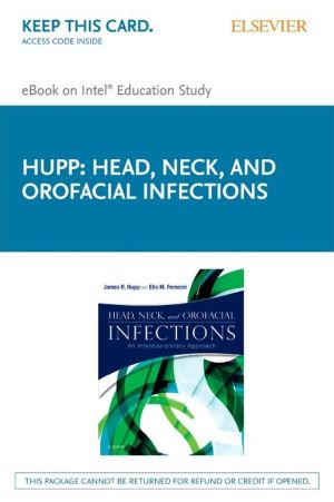 Head, Neck and Orofacial Infections - Pageburst E-Book on Kno (Retail Access Card)
