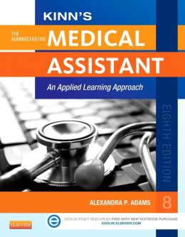 Kinn's The Administrative Medical Assistant with ICD-10 Supplement: An Applied Learning Approach