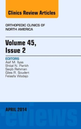 Volume 45, Issue 2, An Issue of Orthopedic Clinics