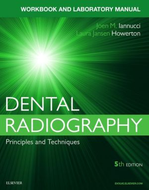 Dental Radiography: A Workbook and Laboratory Manual pdf download