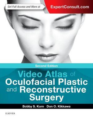 Video Atlas of Oculofacial Plastic and Reconstructive Surgery