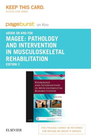 Pathology and Intervention in Musculoskeletal Rehabilitation - Elsevier E-Book on Intel Education Study (Retail Access Card)