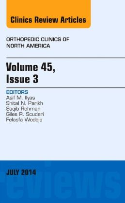 Volume 45, Issue 3, An Issue of Orthopedic Clinics