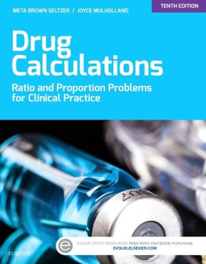 Drug Calculations: Ratio and Proportion Problems for Clinical Practice