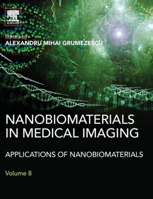 Nanobiomaterials in Medical Imaging: Applications of Nanobiomaterials