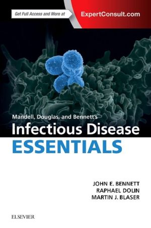 Mandell, Douglas and Bennett's Infectious Diseases Essentials