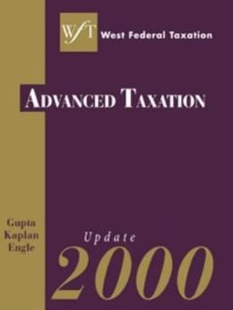 West Federal Taxation: Advanced Taxation 1999 and Update 2000