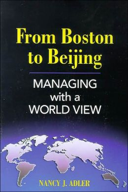 From Boston to Beijing: Managing with a World View