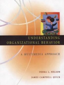 Understanding Organizational Behavior: A Multimedia Approach