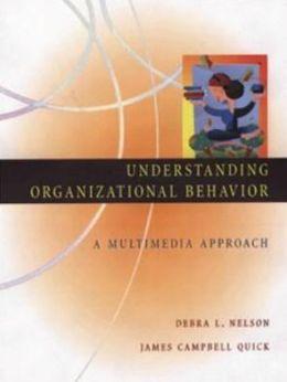 Understanding Organizational Behavior: A Multimedia Approach