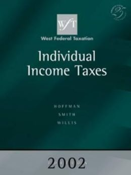West Federal Taxation 2002: Individual Income Taxes