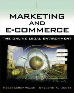 Marketing and E-Commerce: The Online Legal Environment