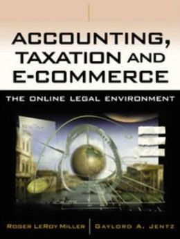 Accounting, Taxation and E-Commerce: The Online Legal Environment