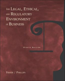The Legal, Ethical and Regulatory Environment of Business