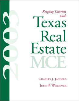 Keeping Current W/Texas Real Estate