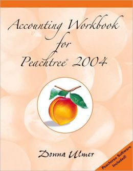 Accounting Workbook for Peachtree 2004 - with CD