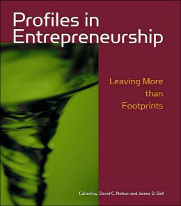 Profiles in Entrepreneurship: Leaving More Than Footprints