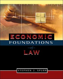 Economic Foundations of Law (with Economic Applications Printed Access Card)