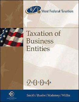 West Federal Taxation: Taxation of Business Enttities 2004